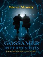 The Gossamer Intervention