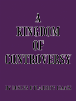 A Kingdom of Controversy