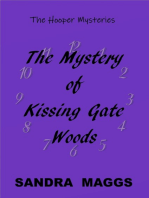 The Mystery of Kissing Gate Woods