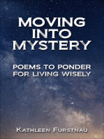 Moving Into Mystery
