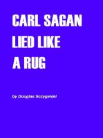 Carl Sagan Lied Like a Rug