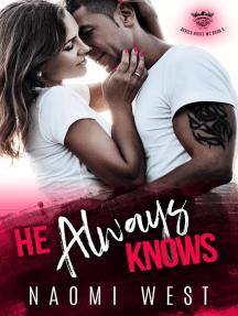 He Always Knows: Devil's Route MC, #3