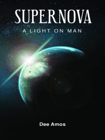 Supernova: A Light on Man