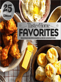 Taste of Home Favorites--25th Anniversary Edition: Delicious Recipes Shared Across Generations