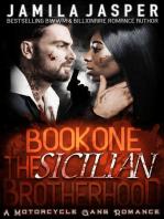 The Sicilian Brotherhood I (A Motorcycle Gang Romance)
