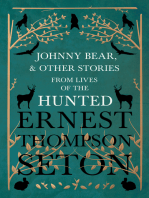 Johnny Bear, and Other Stories from Lives of the Hunted