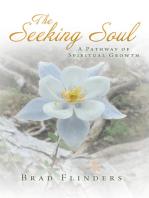 The Seeking Soul