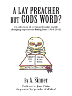 A Lay Preacher but Gods Word?