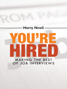 You're Hired: Making the Best of Job Interviews