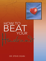 How to Beat Your Husband