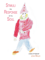 Stimuli and Response of the Soul