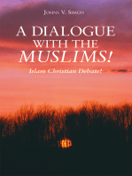 A Dialogue with the Muslims!