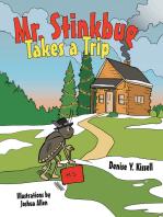 Mr. Stinkbug Takes a Trip