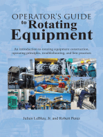 Operator'S Guide to Rotating Equipment: An Introduction to Rotating Equipment Construction, Operating Principles, Troubleshooting, and Best Practices