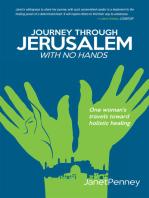 Journey Through Jerusalem with No Hands