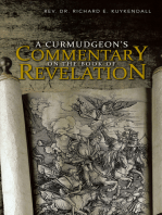 A Curmudgeon'S Commentary on the Book of Revelation
