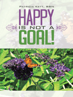 Happy Is Not a Goal!
