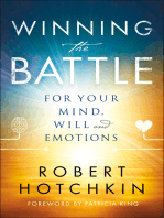 Winning the Battle for Your Mind, Will and Emotions