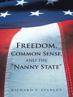 "Freedom, Common Sense, and the ""Nanny State"""