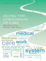 Along the Continuum of Care: What Every Case Manager Must Know...