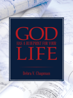 God Has a Blueprint for Your Life