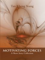 Motivating Forces
