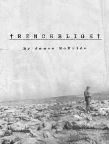 Trenchblight: Innocence and Absolution