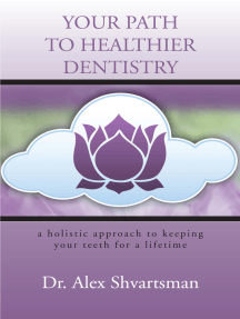 Your Path to Healthier Dentistry: A Holistic Approach to Keeping Your Teeth for a Lifetime