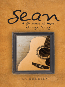 Sean: A Journey of Hope Through Grief