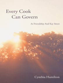 Every Cook Can Govern: At Friendship and Kay Street