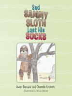 Sad Sammy Sloth Lost His Socks