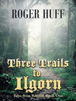 Three Trails to Ilgorn