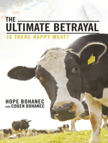 The Ultimate Betrayal: Is There Happy Meat?