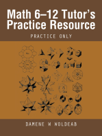 Math 6–12 Tutor'S Practice Resource: Practice Only