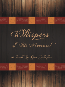 Whispers of His Movement