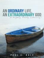 An Ordinary Life, an Extraordinary God