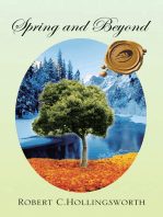 Spring and Beyond