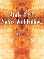 And These Signs Will Follow