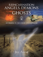 Reincarnation Angels, Demons and Ghosts