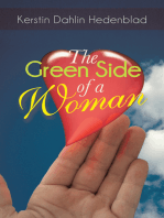 The Green Side of a Woman