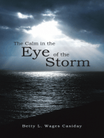The Calm in the Eye of the Storm