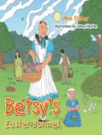 Betsy'S Easter Bonnet