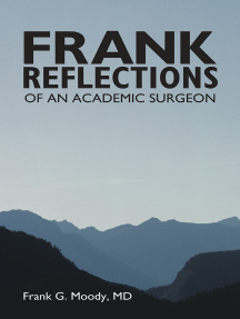 Frank Reflections: Of an Academic Surgeon