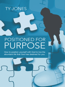 Positioned for Purpose