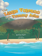 The Little Volcano with a Tummy Ache