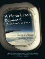 A Plane Crash Survivor'S Miraculous True Story: Kenya Airways Flight Kq431: 169 Fatalities, 10 Survivors