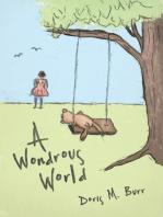 A Wondrous World