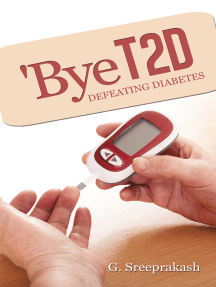 'Bye T2d: Defeating  Diabetes