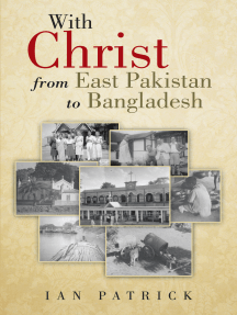 With Christ from East Pakistan to Bangladesh