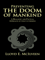 Preventing the Doom of Mankind